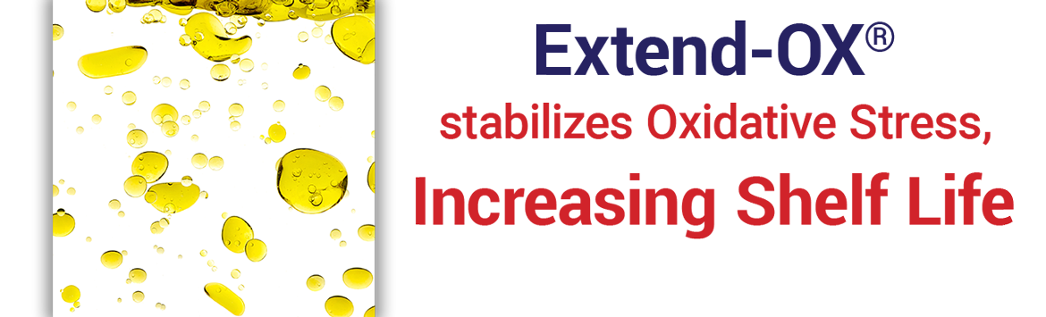 Extend-Ox stabilizes oxidative stress, increasing shelf life.